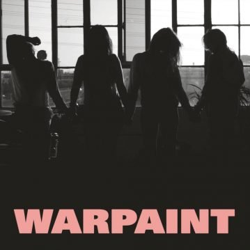 """Warpaint – """"Heads Up"""" (Rough Trade Records 2016)"""
