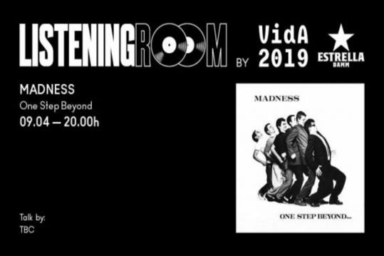 Vuelta a los inicios con el Listening Room by Vida 2019 de Madness
