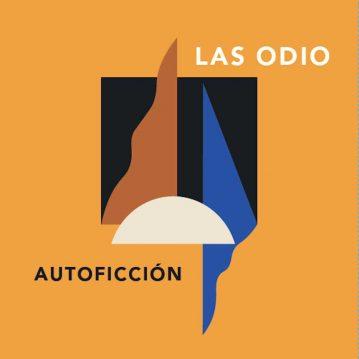 Crítica de 'Autoficción', el nuevo disco de Las Odio