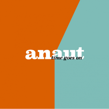 """Anaut – """"Time goes on"""" (Sweet Records 2016)"""