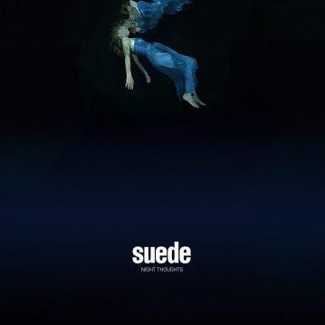"Suede – ""Night Thoughts"" (WM UK 2016)"