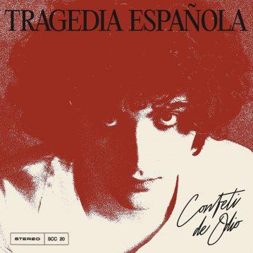 Confeti de Odio – 'Tragedia Española'