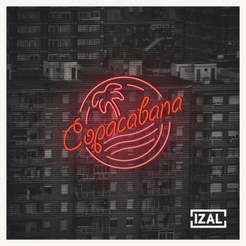 """IZAL – """"Copacabana"""" (Hook Ediciones Musicales 2015)"""
