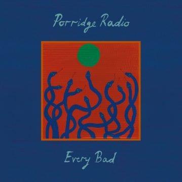Porridge Radio – 'Every Bad'