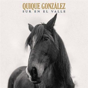 Quique González – Sur en el valle